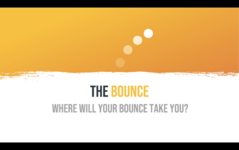 Where will your Bounce take you?